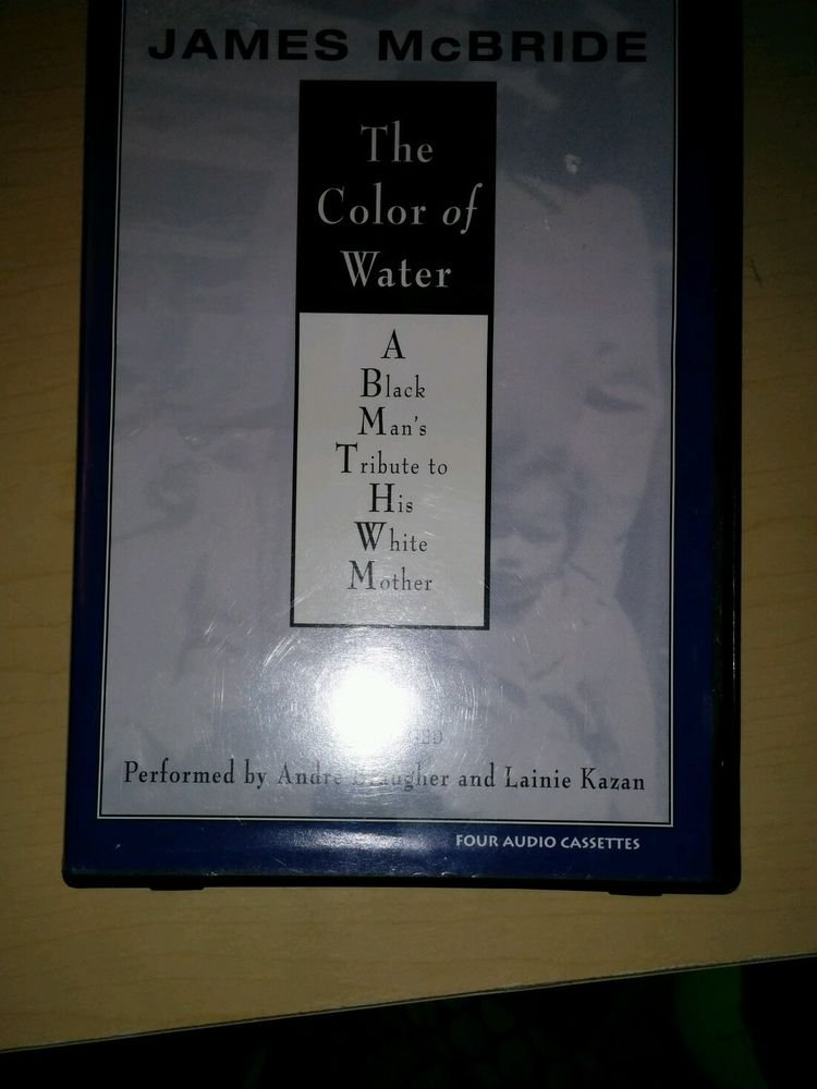 The Color of Water : A Tribute to His White Mother by James, black History