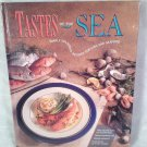 Tastes Of The Sea: Simply Delicious Recipes for Fish & Seafood