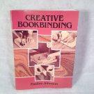 Creative Bookbinding by Pauline Johnson (1990, Paperback)