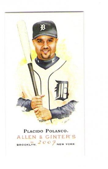 PLACIDO POLANCO 2007 Topps Allen & Ginter SHORT PRINT Mini Parallel Card #340 Detroit Tigers