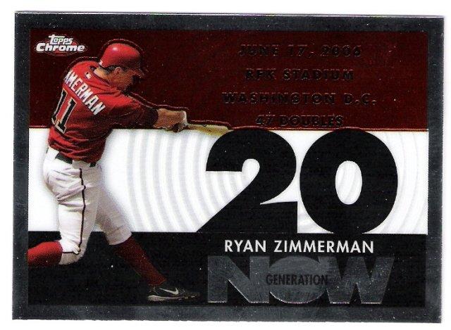 RYAN ZIMMERMAN 2007 Topps Chrome Generation Now INSERT Card #GN238 Washington Nationals