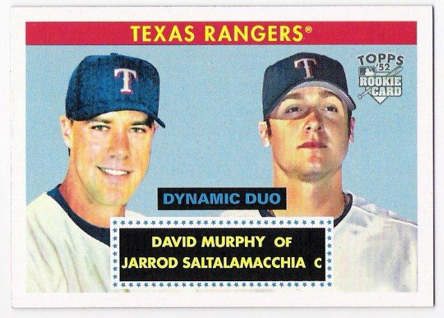 JARROD SALTALAMACCHIA DAVID MURPHY 2007 Topps 52 Dynamic Duo INSERT ROOKIE Card #DD15 TEXAS RANGERS