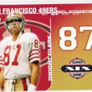 DWIGHT CLARK 2008 Topps Dynasties Tribute INSERT Card #DYN-DC San Francisco 49ers SASE