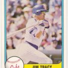 JIM TRACY 1981 Fleer Card #308 Chicago Cubs FREE SHIPPING Baseball 308