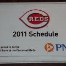 CINCINNATI REDS 2011 Baseball Season Pocket Schedule PNC Great American Ballpark FREE SHIPPING