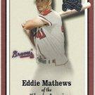 EDDIE MATHEWS 2000 Fleer Greats Of The Game Card #10 ATLANTA BRAVES Baseball FREE SHIPPING 10