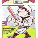 HONUS WAGNER 1980 R.G. Laughlin 2nd Series Card #1 PITTSBURGH PIRATES Baseball FREE SHIPPING 1