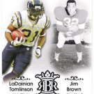 LADAINIAN TOMLINSON & JIM BROWN 2007 Topps Running Back Royalty INSERT Card #RBR-TB FREE SHIPPING