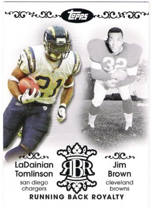 LADAINIAN TOMLINSON & JIM BROWN 2007 Topps Running Back Royalty INSERT Card #RBR-TB FREE SHIPPING