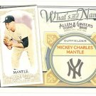 MICKEY MANTLE 2012 Topps Allen & Ginter What's In A Name INSERT Card #WIN79 NEW YORK YANKEES And 79