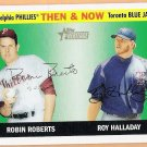 ROY HALLADAY & ROBIN ROBERTS 2004 Topps Heritage Then & Now INSERT Card #TN4 TORONTO BLUE JAYS