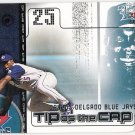 CARLOS DELGADO 2002 Fleer Genuine Tip Of The Cap INSERT Card #12TC TORONTO BLUE JAYS Free Shipping