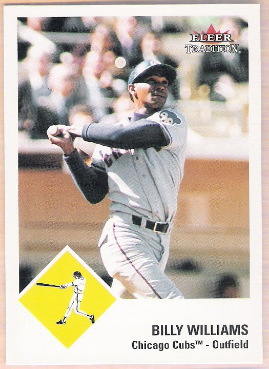 BILLY WILLIAMS 2003 Fleer Tradition SHORT PRINT Card # 72 Chicago Cubs FREE SHIPPING Baseball SP