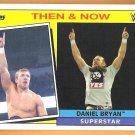 DANIEL BRYAN 2015 Topps Heritage Then & Now INSERT Wrestling Card #7 WWE WWF Danielson FREE SHIPPING