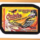 BALTIMORE ORIOLES FEATHER DUSTERS 2016 Topps MLB Wacky Packages Sticker Card #33 FREE SHIPPING