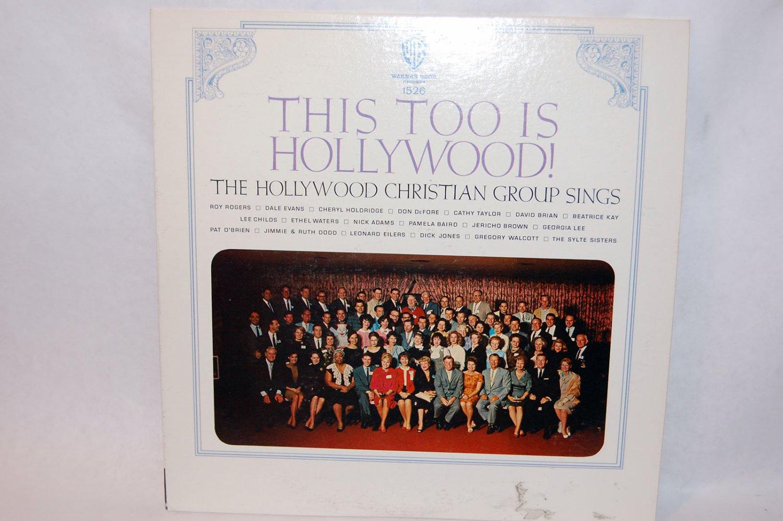 "THIS TOO IS HOLLYWOOD Hollywood Christian Chorus 12"" Vinyl LP Warner Bros"
