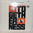 """TOGETHERNESS Bob Flanigan, John Gary 12"""" Vinyl LP Capitol"""