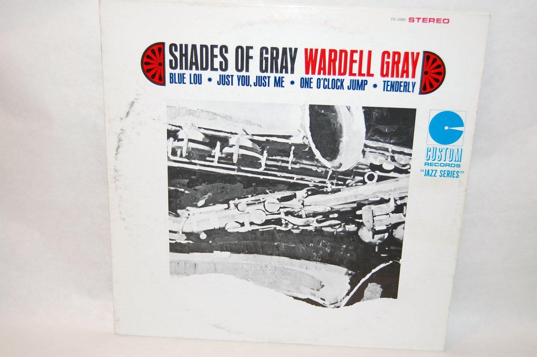"""WARDELL GRAY Shades Of Gray 12"""" Vinyl LP Custom"""