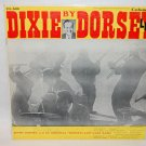"JIMMY DORSEY Dixie By Dorsie 12"" Vinyl LP Columbia"