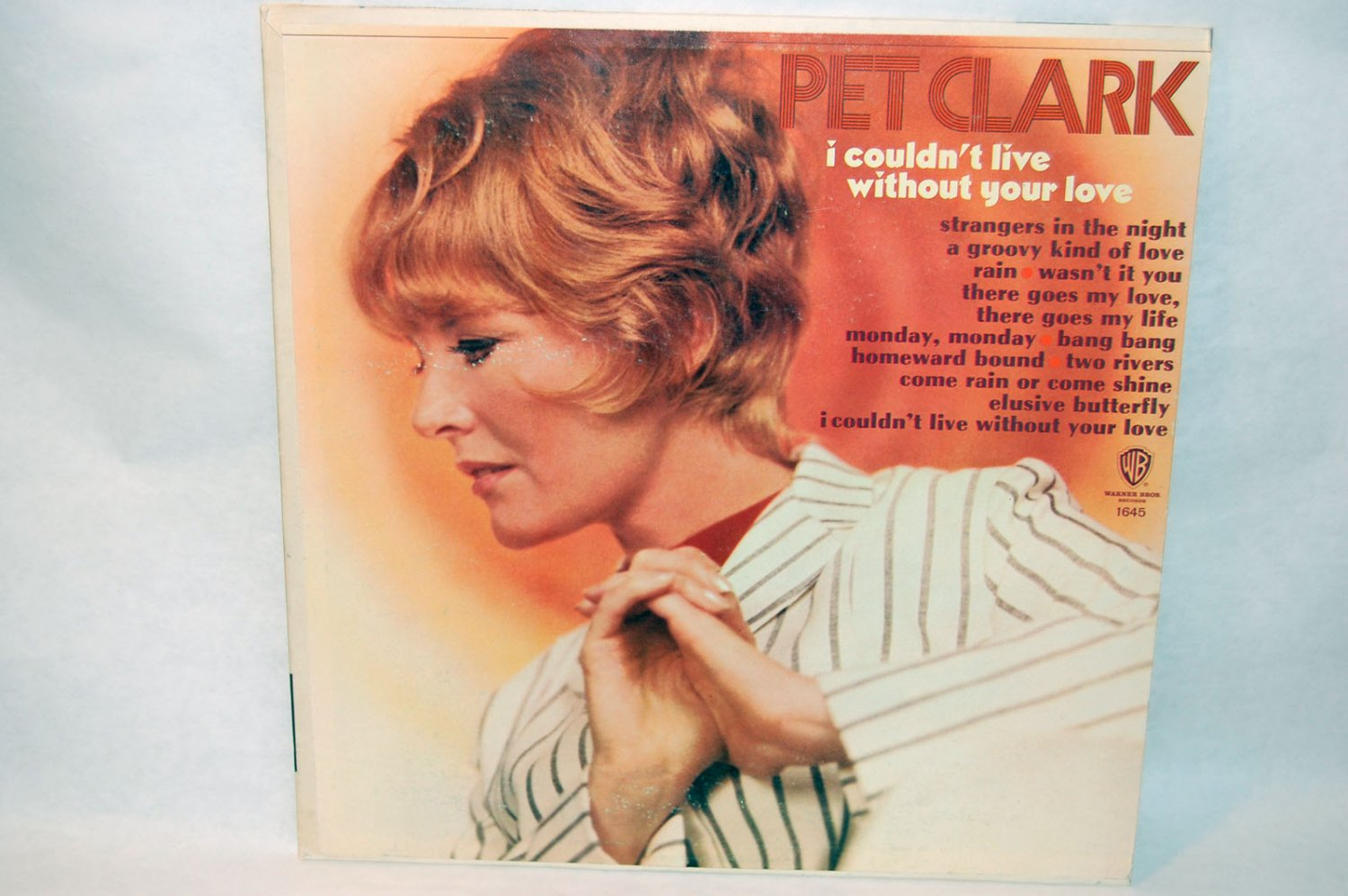 "PET PETULA CLARK I Couldn't Live Without Your Love 12"" Vinyl LP Warner Bros 1645"