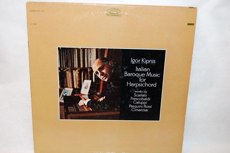 """IGOR KIPNIS Italian Baroque Music For Harpsichord 12"""" Vinyl LP Epic BC-1311"""