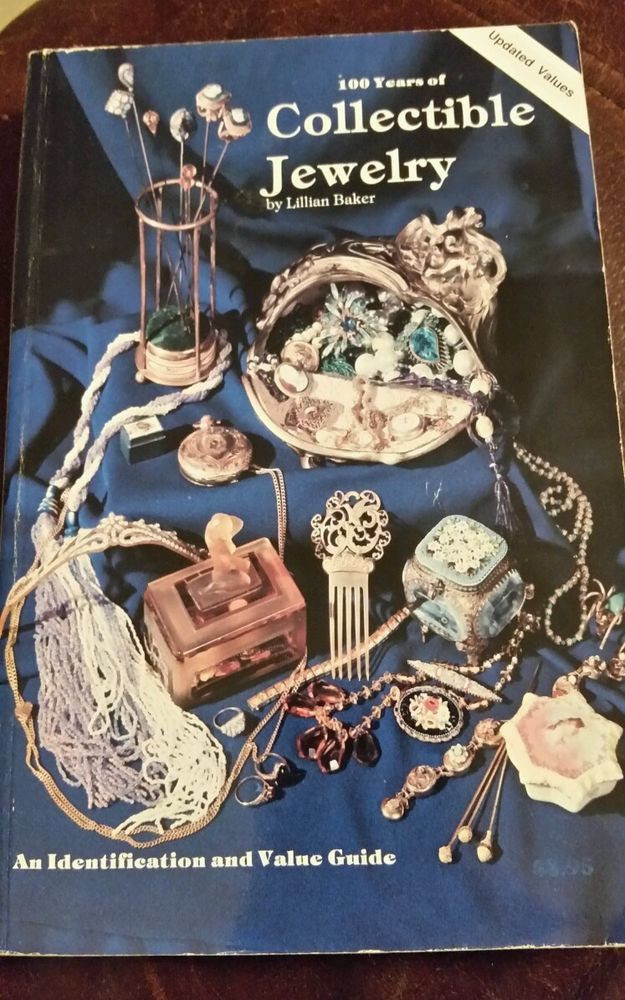 100 Years Of Collectible Jewelry 1978 by Baker, Lillian 0891450661