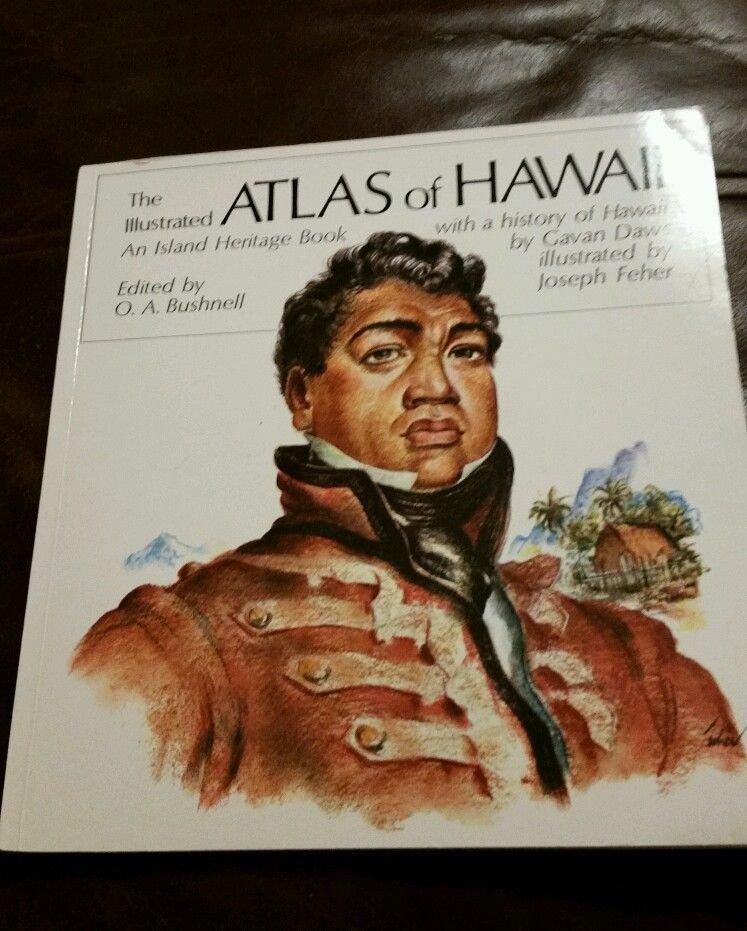 ATLAS OF HAWAII ILLUSTRATED ISLAND HERITAGE BOOK HISTORY GAVAN DAWS