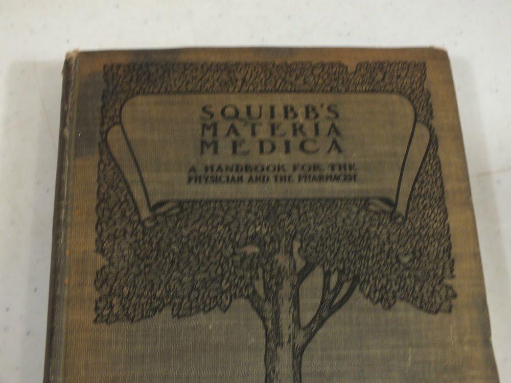 Squibb  Materia Medica Pharmacy Product Book 1906