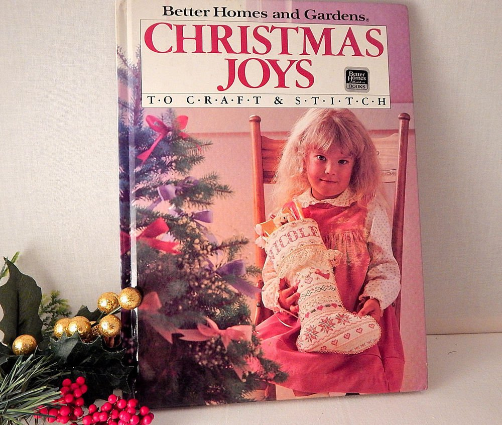 Christmas Joys to Craft and Stitch Vintage Hardback Book by Better Homes and Gar