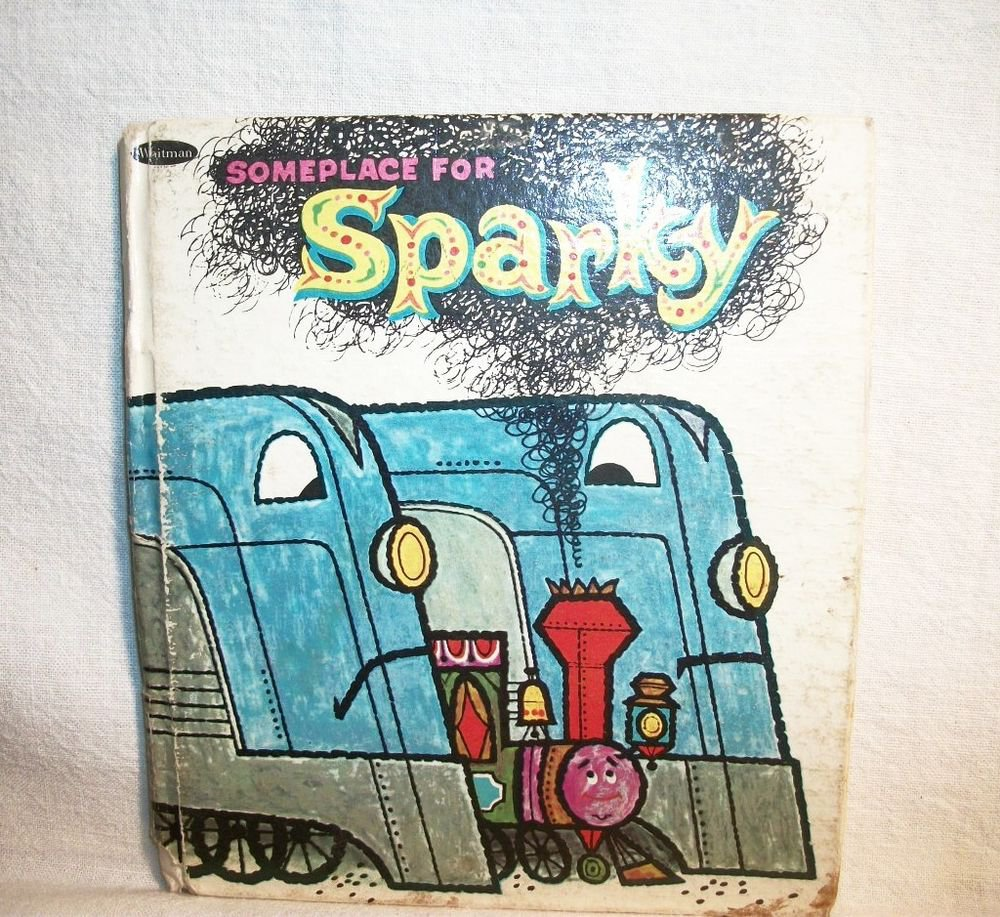 Someplace for Sparky Choo Choo Train Childrens Picture Story Biook VTG TellATale