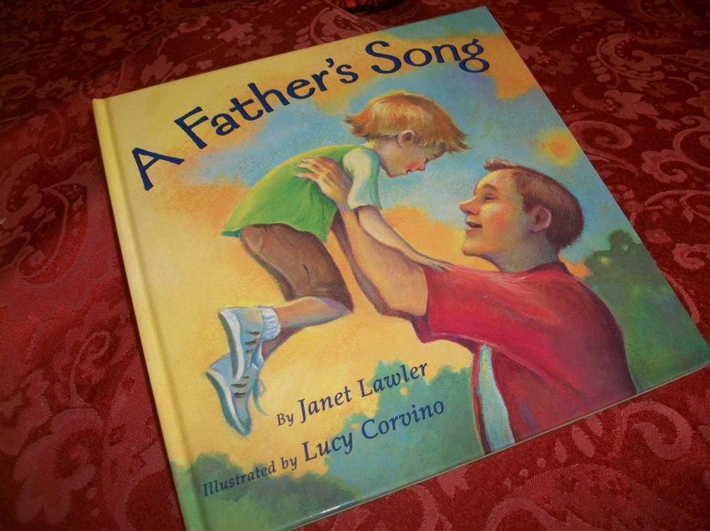 A Father's Song Childrens Book Dad & Son Picture Story Gift Book by Janet Lawler