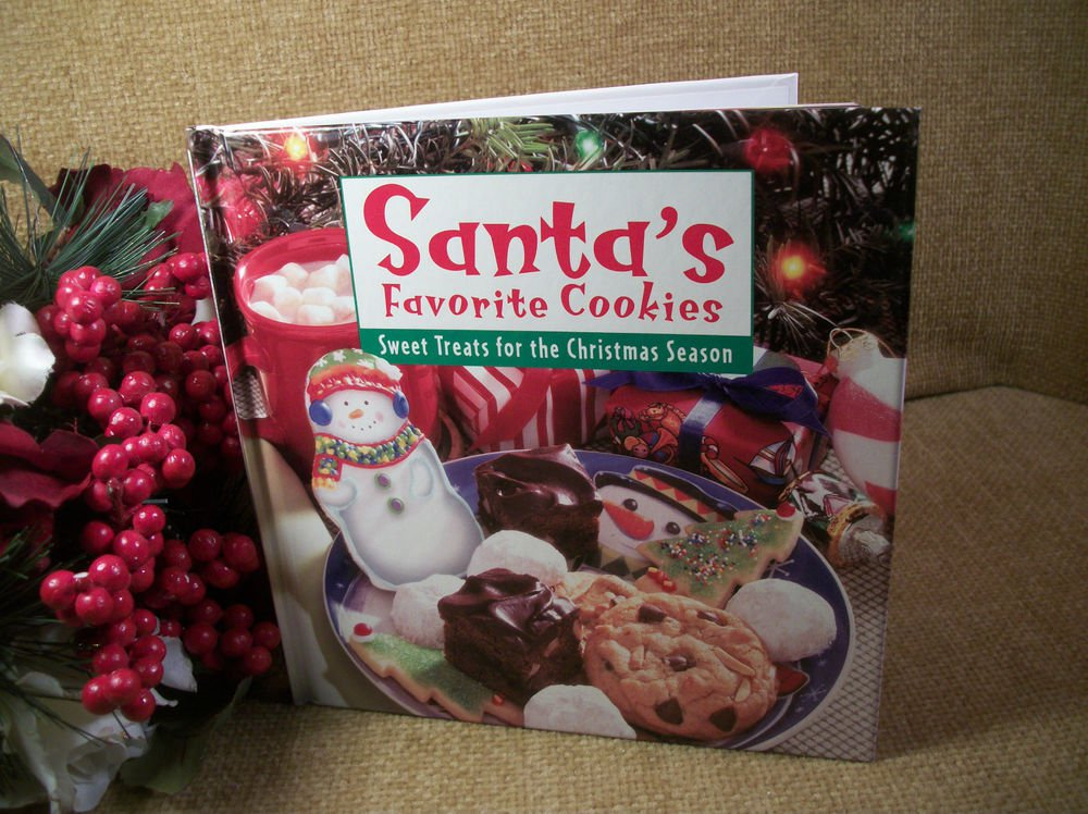 Santa's Favorite Cookies Sweet Treats for the Christmas Season Gift Cookbook