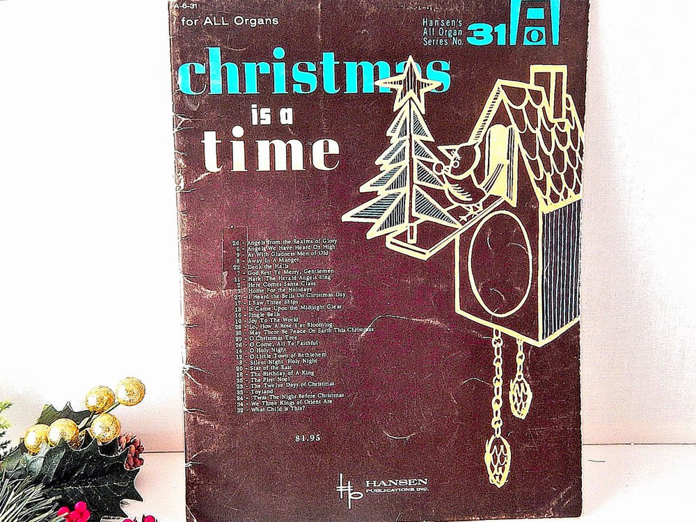 Christmas is a Time Keyboard Music Vintage 1962 Christmas Songs Lyrics Chords