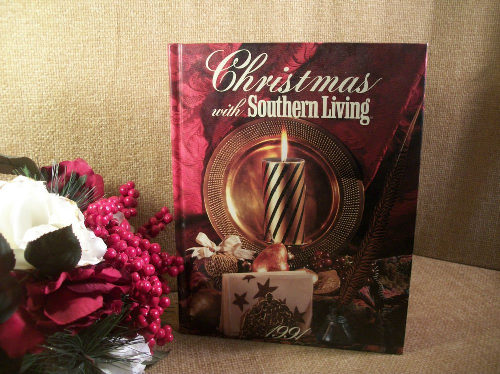 Christmas with Southern Living Annual Edition 1991 Cookbook Holiday Party Guide