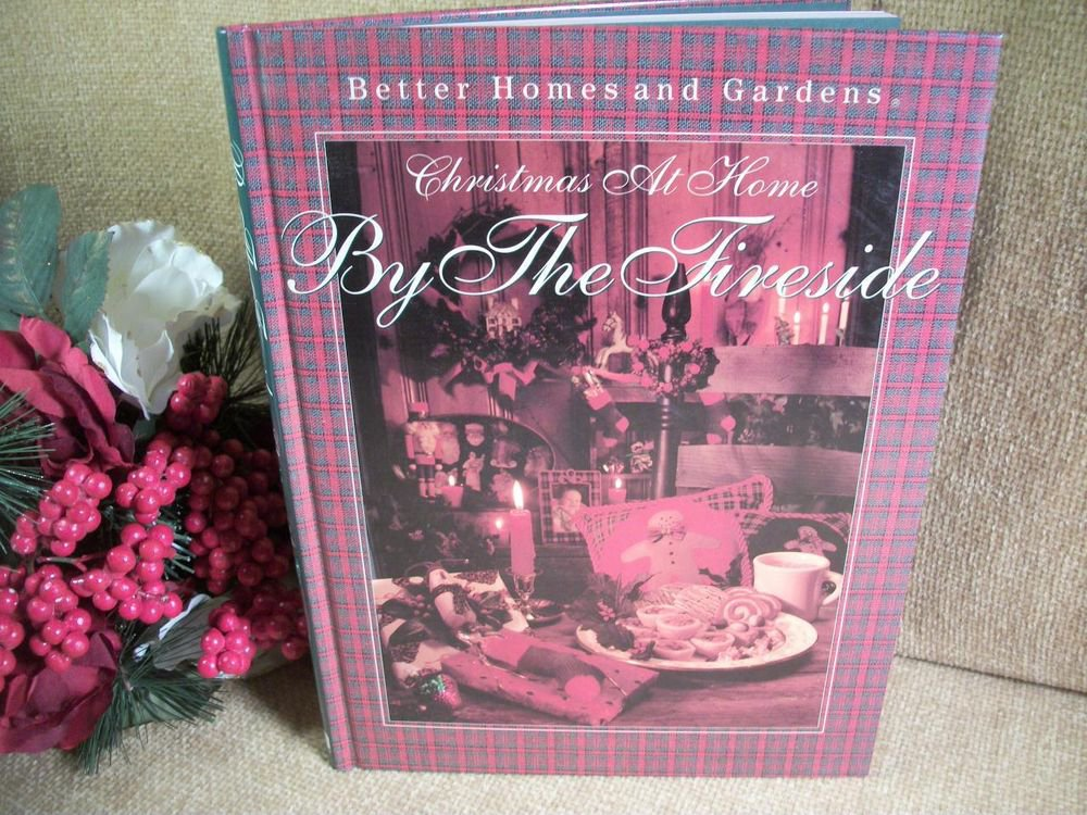 Christmas at Home by the Fireside Christmas Recipes Crafts and Decoration Book
