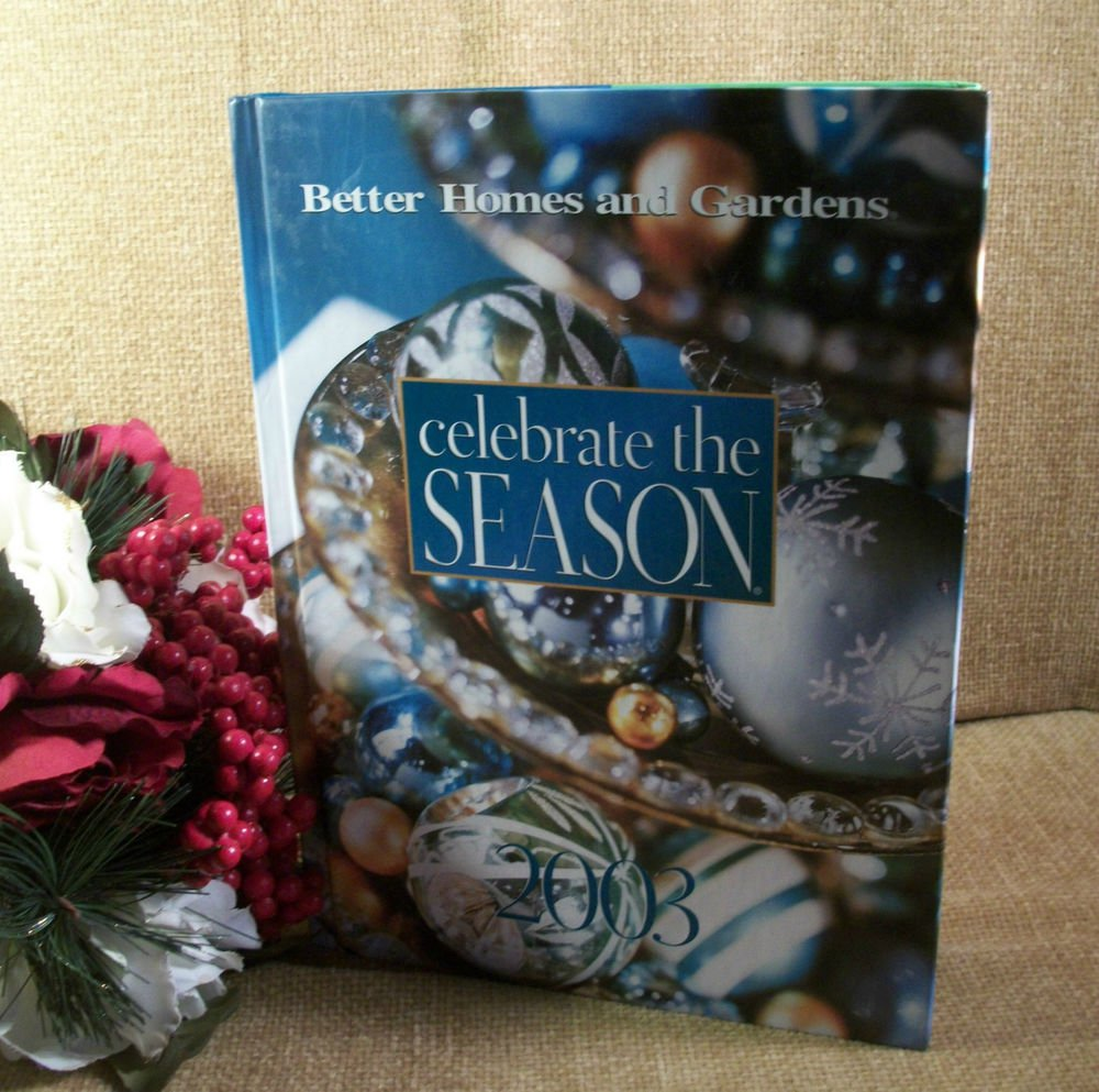 Celebrate the Season Christmas Cookbook Decorating Crafts Better Homes & Gardens
