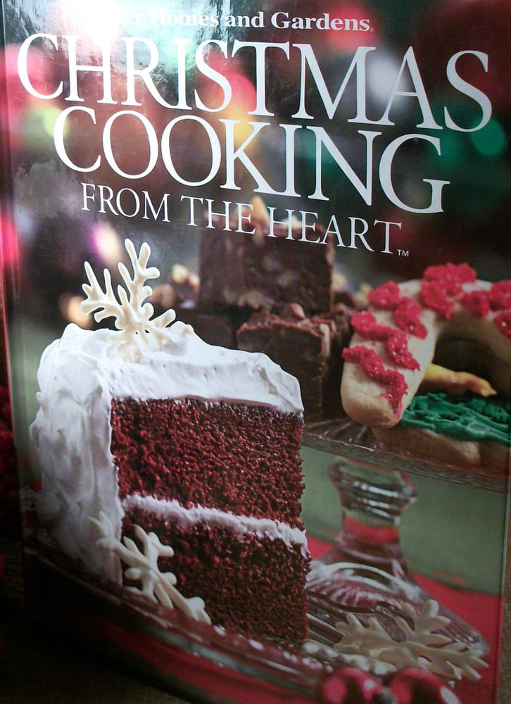Christmas Cooking from the Heart Holiday Cookbook Recipes Better Homes & Gardens