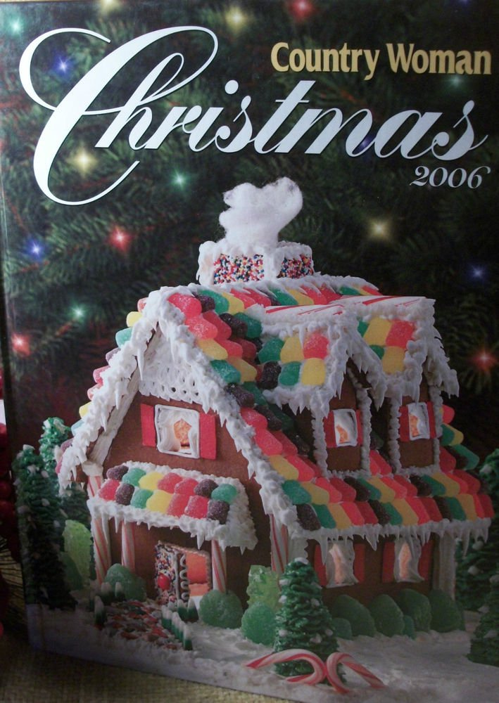 Country Woman Christmas 2006 Holiday Food Baking Crafts Decorating Entertaining
