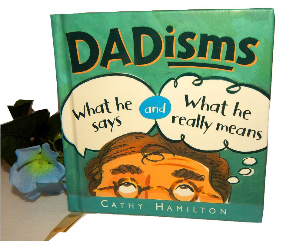 Dadisms What He Says What He Means Cathy Hamilton Hallmark Fathers Day Gift Book