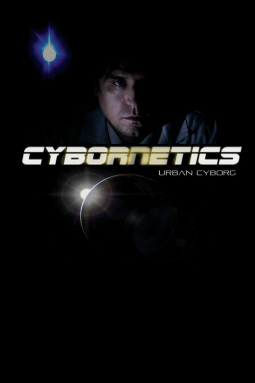 Cybornetics: Urban Cyborg (2013, DVD) Dwayne Buckle