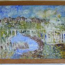 Vintage Painting Original Impressionist Landscape MAE Village Bridge River