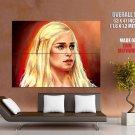Game Of Thrones Daenerys Targaryen TV Series HUGE GIANT Print Poster