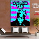 The Notorious B I G Biggie Smalls Art Huge Giant Print Poster