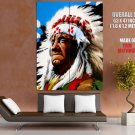 Chief Portrait Painting Art Native American Indians Huge Giant Poster