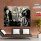 Native Americans Chief Bw Indians Huge Giant Poster