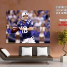 Peyton Manning Indianapolis Colts Nfl Football Sport Huge Giant Poster