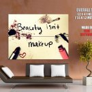 Beauty Is Not Makeup Cool Art Style Huge Giant Print Poster