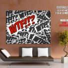 Wtf Cool Text Art Huge Giant Print Poster