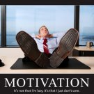 Motivation Inspiration Office Cool 16x12 Print Poster