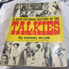 A New Pictorial History of the Talkies book~Daniel Blum~vintage movie &film book